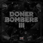 Doner Bombers: la nuova compilation in rete