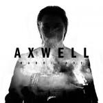 """Perché """"Barricade"""" di Axwell è il futuro"""