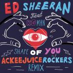 Ed Sheeran e Ackeejuice Rockers in esclusiva su DJ Mag