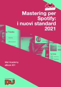 Ebook: Come farei il mastering per Spotify: standard 2021